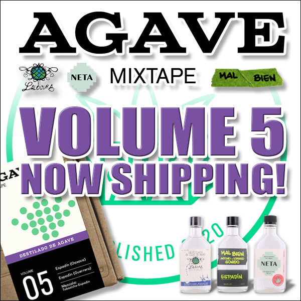Agave Mixtape advertisement, volume 5 is now shipping